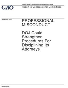 Professional Misconduct by U S Government Accountability Offi Gao (9781073868810) - PaperBack - Art & Architecture General Art