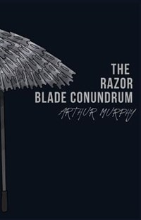 The Razor Blade Conundrum by Arthur Murphy (9781090196699) - PaperBack - Poetry & Drama Poetry