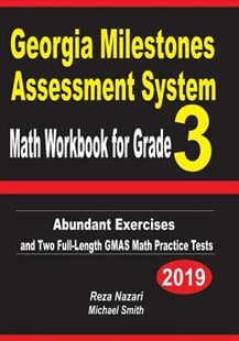 Georgia Milestones Assessment System Math Workbook for Grade 3 by Reza Nazari, Michael Smith (9781090230157) - PaperBack - Education Teaching Guides