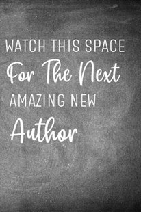 Watch This Space for the Next Amazing New Author by Wj Journals (9781090299932) - PaperBack - Education Teaching Guides