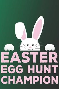 Easter Egg Hunt Champion by Emily Newmann (9781091381971) - PaperBack - Modern & Contemporary Fiction General Fiction