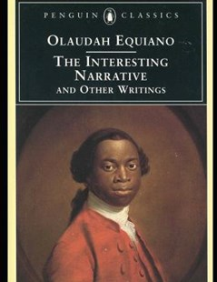 The Interesting Narrative and Other Writings (Annotated) by Olaudah Equiano (9781091614239) - PaperBack - Classic Fiction