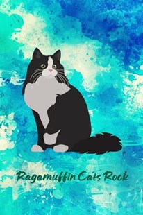 Ragamuffin Cats Rock by Critter Lovers Creations (9781091617773) - PaperBack - Pets & Nature Domestic animals