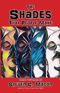 The Shades That People Make by Steven C Macon (9781091892934) - PaperBack - Poetry & Drama Poetry