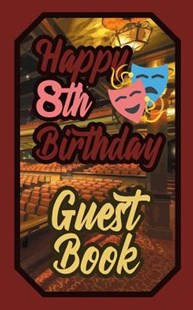 Happy 8th Birthday Guest Book by Murphy (9781092495325) - PaperBack - Art & Architecture General Art