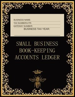 Small Business Book-Keeping Accounts Ledger by Metta Art Publications (9781095351727) - PaperBack - Business & Finance Accounting