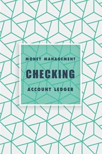 Checking Account Ledger by Michelia Creations (9781095986462) - PaperBack - Business & Finance Organisation & Operations