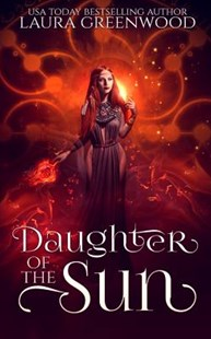 Daughter of the Sun by Laura Greenwood (9781096270157) - PaperBack - Romance Paranormal Romance