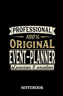 Professional Original Event-Planner Notebook of Passion and Vocation by Enchanted Notebooks (9781097178483) - PaperBack - Family & Relationships Relationships