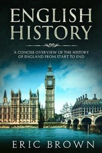 English History by Eric Brown (9781097440603) - PaperBack - History European