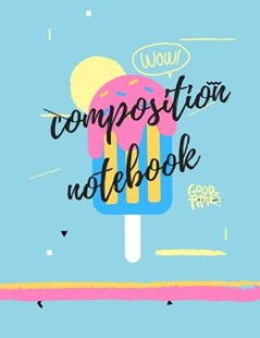 Composition Notebook by Hughes Publishing (9781099156557) - PaperBack - Non-Fiction