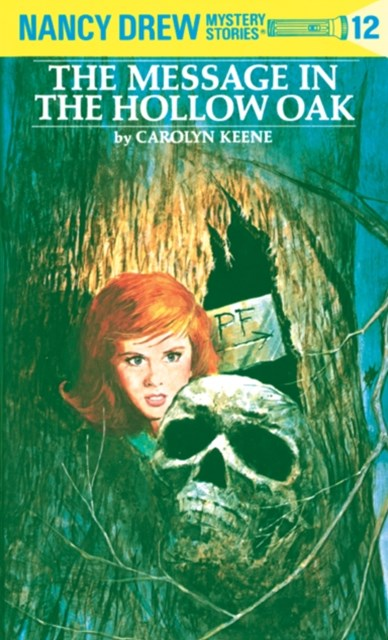 Nancy Drew 12: The Message in the Hollow Oak
