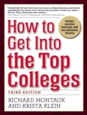 (ebook) How to Get Into the Top Colleges, 3rd ed