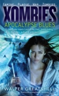 (ebook) Xombies: Apocalypse Blues - Horror & Paranormal Fiction