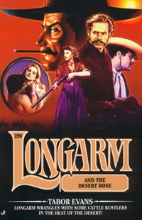 (ebook) Longarm #290: Longarm and the Desert Rose - Adventure Fiction Western