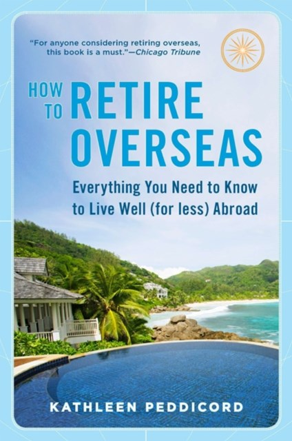 (ebook) How to Retire Overseas