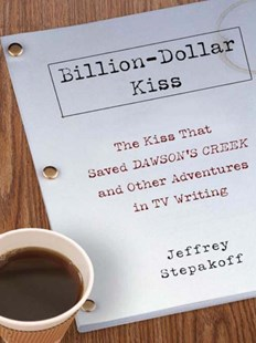 (ebook) Billion-Dollar Kiss - Entertainment Film Writing