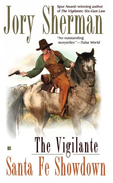 Vigilante: Santa Fe Showdown