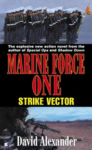 (ebook) Marine Force One: Strike Vector - Adventure Fiction