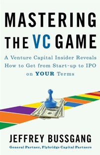 (ebook) Mastering the VC Game - Business & Finance Organisation & Operations