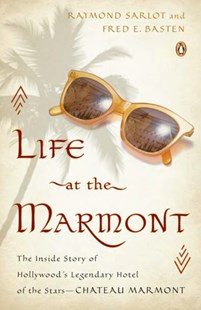 (ebook) Life at the Marmont - Entertainment Film Writing
