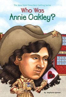 (ebook) Who Was Annie Oakley? - Non-Fiction