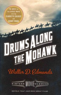 Drums along the Mohawk by Walter D. Edmonds, Diana Gabaldon (9781101872673) - PaperBack - Adventure Fiction Modern