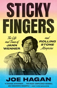 Sticky Fingers by Joe Hagan (9781101872789) - PaperBack - Biographies Entertainment