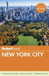 Fodor's New York City by Fodor's Travel (9781101879948) - PaperBack - History North America