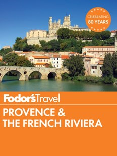 (ebook) Fodor's Provence & the French Riviera - Travel Travel Guides