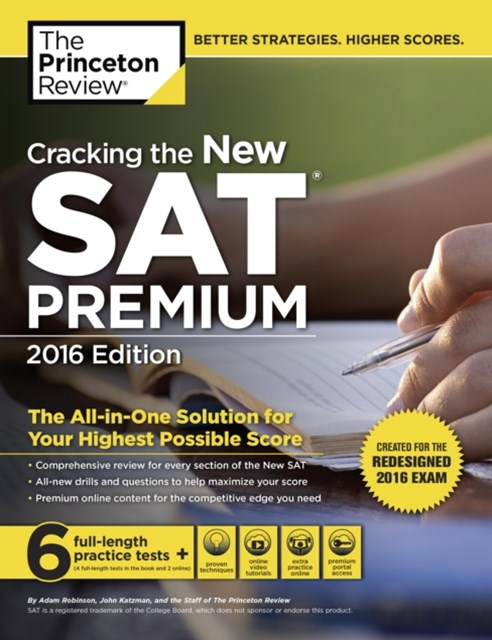 Cracking the New SAT Premium Edition with 6 Practice Tests, 2016