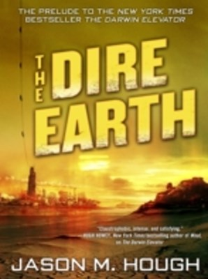 Dire Earth: A Novella