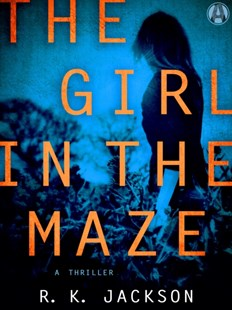 (ebook) Girl in the Maze - Crime Mystery & Thriller