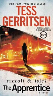 The Apprentice: a Rizzoli and Isles Novel by Tess Gerritsen (9781101887400) - PaperBack - Crime Mystery & Thriller