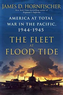 The Fleet At Flood Tide - Biographies Military