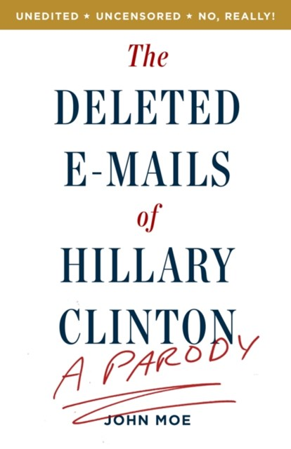 Deleted E-Mails of Hillary Clinton
