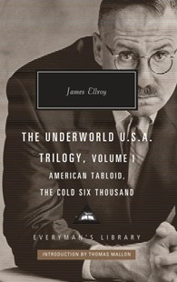 The Underworld U.S.A. Trilogy by James Ellroy, Thomas Mallon (9781101908044) - HardCover - Crime Mystery & Thriller