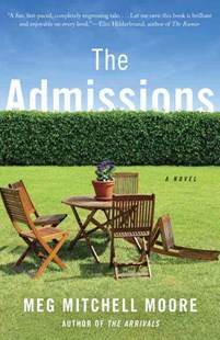 The Admissions by Meg Mitchell Moore (9781101910146) - PaperBack - Modern & Contemporary Fiction General Fiction