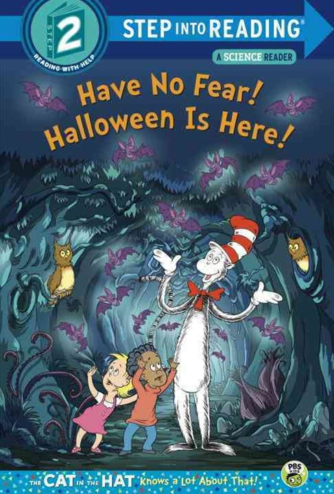 Have No Fear! Halloween Is Here!(Dr. Seuss/Cat in the Hat)