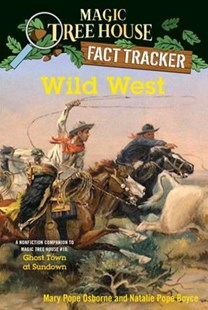 Wild West by Natalie Pope Boyce, Mary Pope Osborne, Isidre Mones (9781101936450) - PaperBack - Non-Fiction History