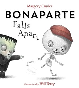 Bonaparte Falls Apart by Margery Cuyler, Will Terry (9781101937686) - HardCover - Children's Fiction Intermediate (5-7)