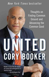 United by Cory Booker (9781101965184) - PaperBack - Biographies General Biographies