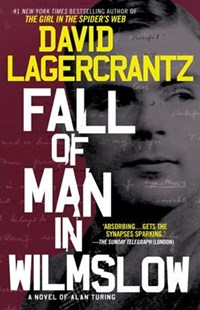 Fall of Man in Wilmslow by David Lagercrantz, George Goulding (9781101970416) - PaperBack - Historical fiction
