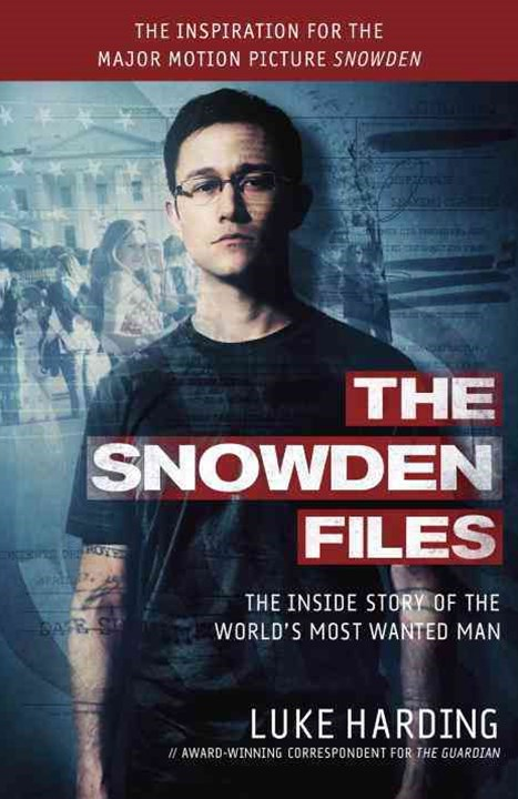 Snowden (the Snowden Files Movie Tie in Edition)