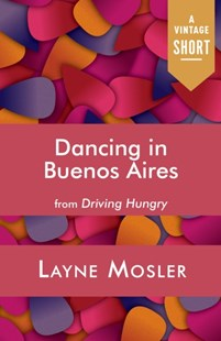 (ebook) Dancing in Buenos Aires - Travel Travel Guides