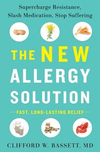 The New Allergy Solution by Dr. Clifford Bassett, Max Gomez (9781101980583) - HardCover - Health & Wellbeing Diet & Nutrition