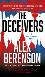 The Deceivers by Alex Berenson (9781101982785) - PaperBack - Crime Mystery & Thriller