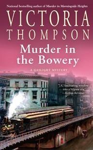 Murder In The Bowery by Victoria Thompson (9781101987131) - PaperBack - Crime Mystery & Thriller