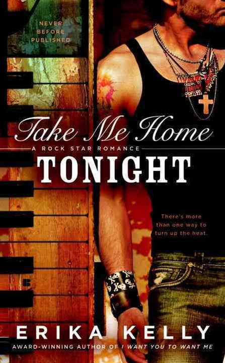 Take Me Home Tonight: A Rock Star Romance Book 3