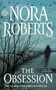 The Obsession by Nora Roberts (9781101987605) - PaperBack - Crime Mystery & Thriller